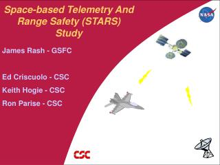 Space-based Telemetry And Range Safety (STARS) Study