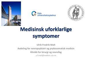Medisinsk uforklarlige symptomer