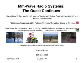 Mm-Wave Radio Systems:   The Quest Continues