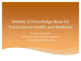 Medals: A Knowledge Base for Transcultural Health and Medicine
