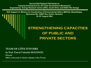 STRENGTHENING CAPACITIES  OF PUBLIC AND  PRIVATE SECTORS