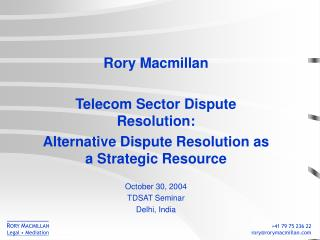 Rory Macmillan Telecom Sector Dispute Resolution: