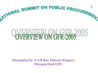 OVERVIEW ON GFR-2005