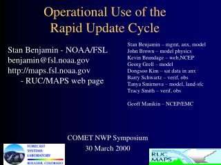 Operational Use of the Rapid Update Cycle