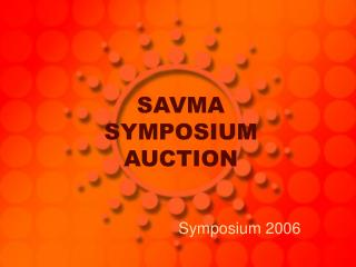 SAVMA SYMPOSIUM AUCTION