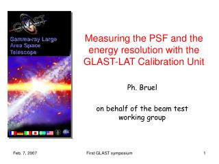Measuring the PSF and the energy resolution with the GLAST-LAT Calibration Unit