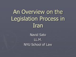 An Overview on the Legislation Process in Iran