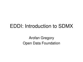 EDDI: Introduction to SDMX