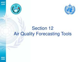 Section 12 Air Quality Forecasting Tools