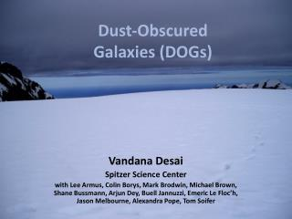 Dust-Obscured Galaxies (DOGs)