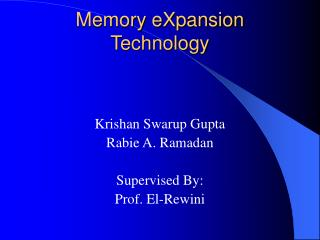 Memory eXpansion Technology