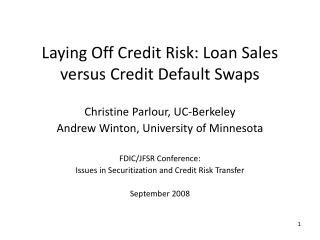 Laying Off Credit Risk: Loan Sales versus Credit Default Swaps