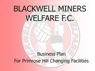 BLACKWELL MINERS WELFARE F.C.