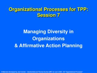 Organizational Processes for TPP: Session 7
