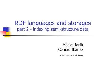 RDF languages and storages part 2 - indexing semi-structure data