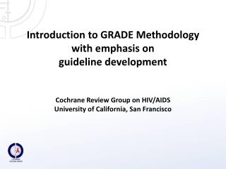 Grades of Recommendation Assessment, Development and Evaluation