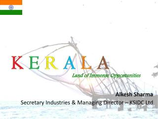 Alkesh Sharma Secretary Industries & Managing Director – KSIDC Ltd