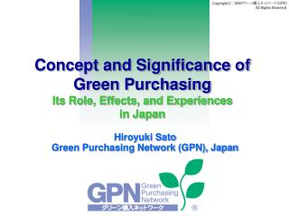 Concept and Significance of Green Purchasing Its Role, Effects, and Experiences  in Japan