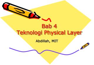 Bab  4 Teknologi  Physical Layer