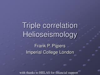 Triple correlation Helioseismology