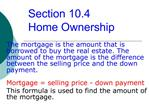 Section 10.4    Home Ownership