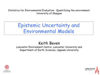 Epistemic Uncertainty and Environmental Models