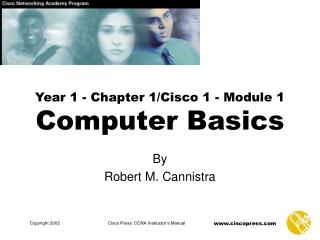 Year 1 - Chapter 1/Cisco 1 - Module 1 Computer Basics