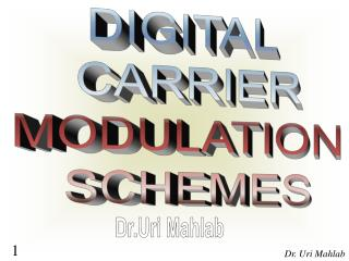 DIGITAL  CARRIER MODULATION  SCHEMES