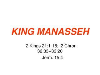 KING MANASSEH