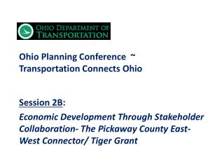 Ohio Planning Conference  ~   Transportation Connects Ohio