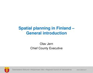 Spatial planning in Finland – General introduction