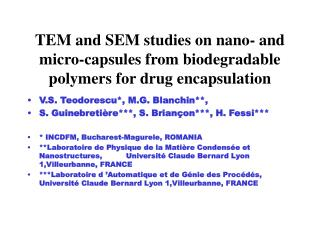 TEM and SEM studies on nano- and micro-capsules from biodegradable polymers for drug encapsulation
