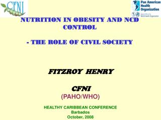 NUTRITION IN OBESITY AND NCD CONTROL  - THE ROLE OF CIVIL SOCIETY