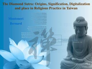 The Diamond Sutra in the 21 st Century