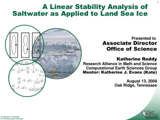 A Linear Stability Analysis of Saltwater as Applied to Land Sea Ice