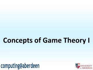 Concepts of Game Theory I