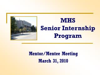 MHS Senior Internship Program