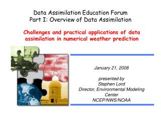 Data Assimilation Education Forum Part I: Overview of Data Assimilation