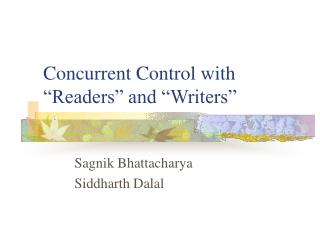 Concurrent Control with  Readers  and  Writers