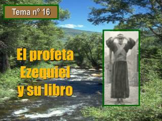 El profeta Ezequiel y su libro