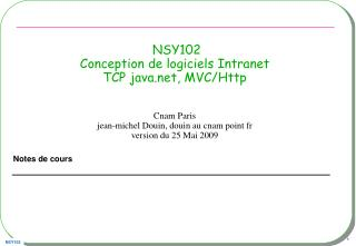 NSY102 Conception de logiciels Intranet  TCP java, MVC/Http