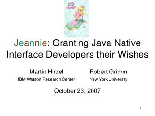 J e a n n i e : Granting Java Native Interface Developers their Wishes