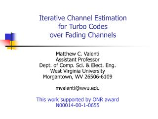 Iterative Channel Estimation for Turbo Codes over Fading Channels