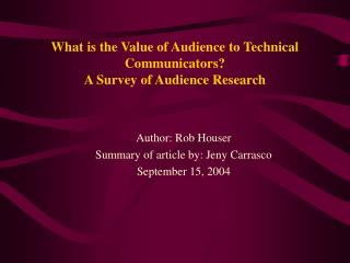 What is the Value of Audience to Technical Communicators? A Survey of Audience Research