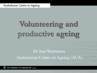Volunteering and productive ageing