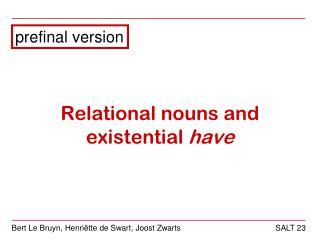 Relational nouns and existential  have