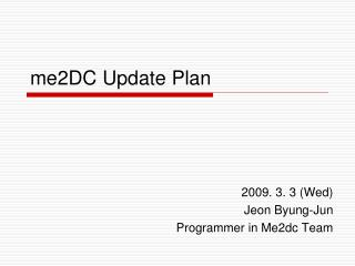 me2DC Update Plan