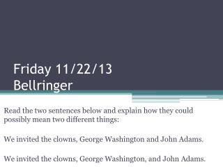 Friday 11/22/13 Bellringer
