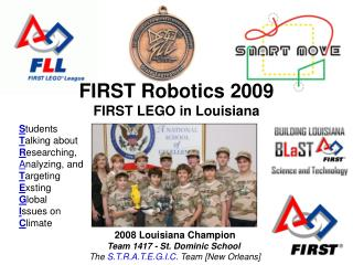 FIRST Robotics 2009 FIRST LEGO in Louisiana