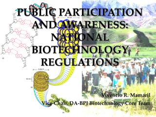PUBLIC PARTICIPATION AND AWARENESS: NATIONAL BIOTECHNOLOGY REGULATIONS